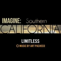 "Art Pacheco | Limitless (From ""Imagine: Southern California"")"