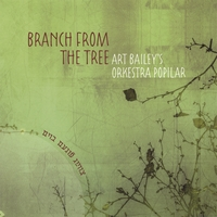 Art Bailey's Orkestra Popilar | Branch from the Tree