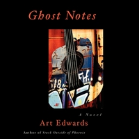 Art Edwards | Ghost Notes the Audio Book