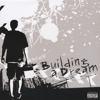 Brice | Building a Dream