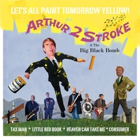 Arthur 2 Stroke & The Big Black Bomb | Let's All Paint Tomorrow Yellow