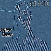 Arthur Moore | ECLECTIC