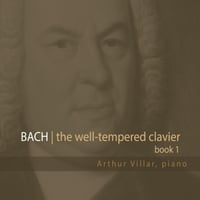 Arthur Villar | The Well-Tempered Clavier, Book 1