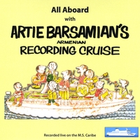 Artie Barsamian | All Aboard the Caribe