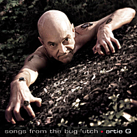 Artie Q | Songs from the Bug Utch