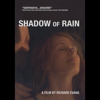 Artificial City Films / Richard Evans | Shadow of Rain