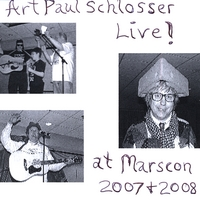 Art Paul Schlosser | Live at MarsCon 2007 & 2008