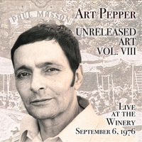 Art Pepper | Art Pepper: Unreleased Art, Vol. VIII (Live at the Winery)