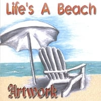 Artwork | Life's A Beach