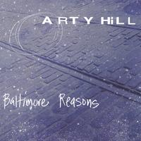 Arty Hill | Baltimore Reasons