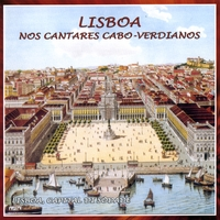 Various | Lisbon, in the Capeverdian Songs