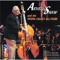 Arvell Shaw and the Swing Legacy All-Stars | Arvell Shaw and the Swing Legacy All-Stars