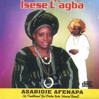 "Asabioje Afenapa | ""Isese L'agba"" (Tradition And Culture Is The Best)"
