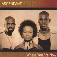 Ascendant | Where You Are Now