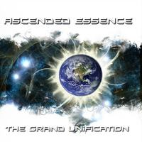 Ascended Essence | The Grand Unification