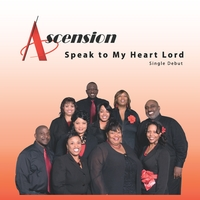 Ascension Ministry | Speak to My Heart Lord