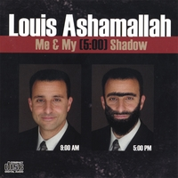 Louis Ashamallah | Me & My (5:00) Shadow
