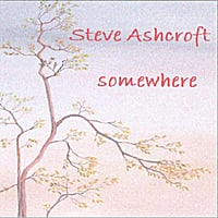 Steve Ashcroft | Somewhere