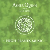 Asher Quinn (Asha) | High Planes Music