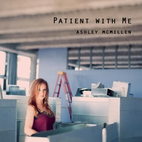 Ashley McMillen | Patient With Me