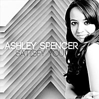 Ashley Spencer | Satisfy You