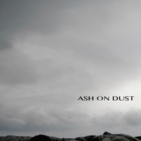 Ash On Dust | Vol. 1