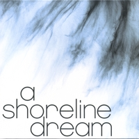 a shoreline dream | 2006 EP