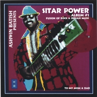 Ashwin Batish | Sitar Power 1 - A Fusion of Rock and Indian Music
