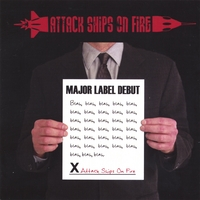 Attack Ships On Fire | Major Label Debut (Out of Print. Digital Download Only)