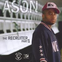 Ason | Ason - The Recruiter Part 1