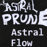 Astral Prune | Astral Flow