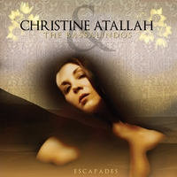 Christine Atallah and The Bassalindos | Escapades