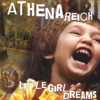 Athena Reich | Little Girl Dreams