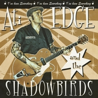 Ati Edge & the Shadowbirds | I've Been Searching