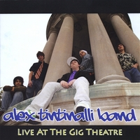 Alex Tintinalli Band | Live At The Gig Theatre