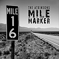 The Atkinsons | Mile Marker