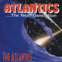 The Atlantics | Atlantics - The Next Generation