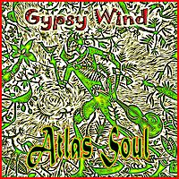 Atlas Soul: Gypsy Wind 4 song CD