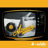Atomics | B-Side Stereo