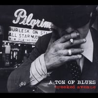 A Ton of Blues | Crooked Avenue