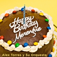 Alex Torres & His Latin Orchestra | Happy Birthday Merengue