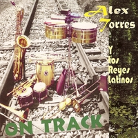 Alex Torres & His Latin Orchestra | On Track