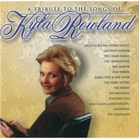 Various Artists | A Tribute to the Songs of Kyla Rowland