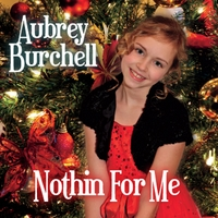 Aubrey Burchell | Nothin For Me