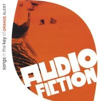 Audio Fiction | Songs in the Key of Orange Alert