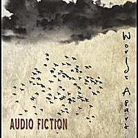 Audio Fiction | Worlds Apart