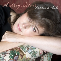 Audrey Silver | Dream Awhile