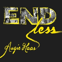 Augie Haas | Endless