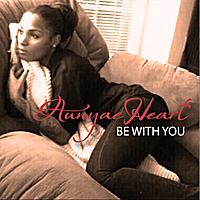 Aunyae Heart | Be With You