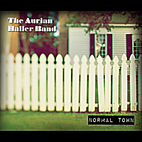 The Aurian Haller Band | Normal Town